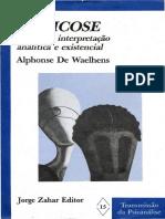 DE WAELHENS, Alphonse - A Psicose - Ensaio de Interpretação Analítica e Existencial (1972).pdf