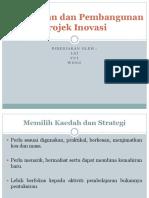 Penyediaan Dan Pembangunan Projek Inovasi