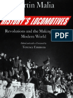 Martin Malia - History's Locomotives. Revolutions and the Making of the Modern World [2006][A].pdf
