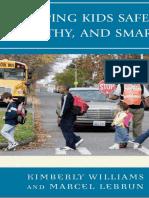 [Kimberly_Williams]_Keeping_Kids_Safe,_Healthy,_an(BookFi).pdf