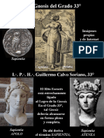 La Gnosis del Grado 33° - I.·. P.·. H.·. Guillermo Calvo Soriano, 33°