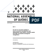 Bill-9 An Act to increase Québec's socio-economic prosperity and adequately meet labour market needs through successful immigrant integration