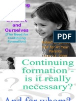 The Need for Continuing Formation