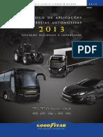 Goodyear Catalogo Aplicação Automotiva Veículos Nacional e Importado 2013
