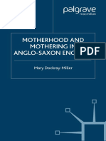 Mary Dockray-Miller - Motherhood and Mothering in Anglo-Saxon England (The New Middle Ages) (2000)