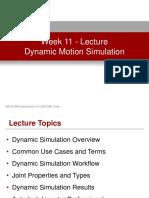 Week 11 - Dynamic Motion Simulation - Lecture Presentation.pdf