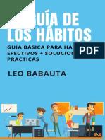 Leo Babauta - La Guía de Los Hábitos