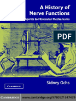 Sidney Ochs - A History of Nerve Functions_ From Animal Spirits to Molecular Mechanisms-Cambridge University Press (2004).pdf