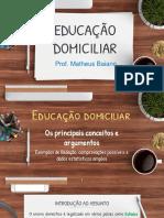 _EDUCAÇÃO DOMICILIAR SLIDES (1)