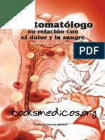 El estomatologo su relacion con el dolor y la sangre