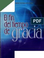 El Fin Del Tiempo De Gracia - Mervin MOORE. 2014..pdf
