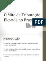 O Mito da Tributação Elevada no Brasil
