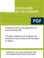 Process and Delivery in Cooking