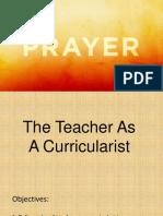 The Teacher As A Curricularist
