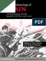 Chris Ealham, Michael Richards - The Splintering of Spain_ Cultural History and the Spanish Civil War, 1946-1939-Cambridge University Press (2005).pdf
