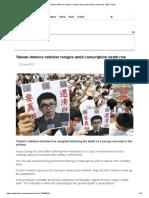 Taiwan defence minister resigns amid conscription death row - BBC News