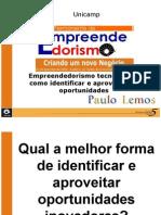 empreendedorismotecnologicocomoidentificareaproveitarasoportunidades-091007141944-phpapp01