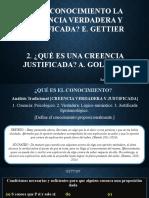 El Conocimiento- Gettier y Goldman.pptx