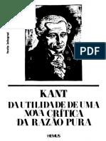 KANT Immanuel - Da Utilidade de Uma Nova Critica