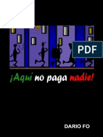 AQUI NO PAGA NADIE - DARIO FO