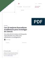 10 mejores buscadores académicos para investigar en ciencia.pdf