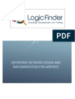 40 Enterprise Network Design and Implementation for Airports