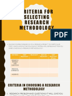 CRITERIA FOR SELECTING RESEARCH METHODOLOGY