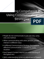 Enhancing Competence in Using Communicative Strategies