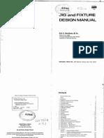 JIG AND FIXTURE DESIGN MANUL  Eric k Henriksen