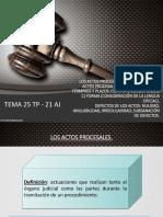 TEMA-25-TP-21-AJ.-LOS-ACTOS-PROCESALES-V.1.pptx