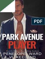 Park Avenue Player - Penelope Ward & Vi Keeland