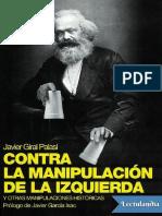 Contra La Manipulacion de La Izquierda - Javier Giral Palasi