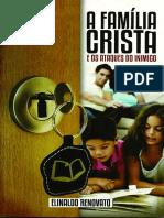 A FAMÍLIA CRISTÃ E OS ATAQUES DO INIMIGO - Elinaldo Renovato.pdf