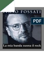 Ivano Fossati - La Mia Banda Suona Il Rock