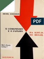 O comunismo e o futuro da igreja no Brasil - Michel Schooyans