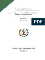 Peranan Pedagang Besar Farmasi (PBF) dalam Meningkatkan Pelayanan Kesehatan Masyarakat