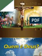 1. Sábado Quem é Deus