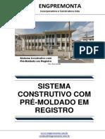 Sistema Construtivo Com Pré-Moldado Em Registro