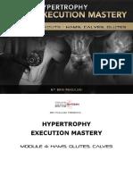 Hypertrophy_Execution_Mastery_-_Module_4_Workouts_-_Hams_Glutes_&_Calves.pdf