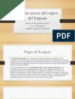 Teorías acerca del origen del lenguaje