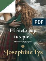 El hielo bajo tus pies (Hermanos McGregor 1)- Josephine Lys.pdf