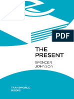 Spencer Johnson-The Present_ The Gift That Makes You Happy and Successful at Work and in Life-Bantam Books (2004).pdf