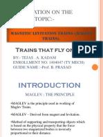 MAGNETIC LEVITATION TRAINS (seminar ppt.).pptx