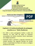 Capítulo 3 A institucionalização da pedagogia jesuítica ou o Ratio Studiorum