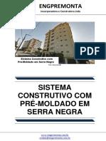 Sistema Construtivo Com Pré-Moldado Em Serra Negra