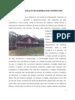 Potencial de utilização de madeiras em construções