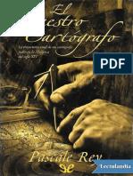 El maestro cartografo - Pascale Rey