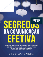 SEGREDOS DA COMUNICAÇÃO EFETIVA - DIEGO MANGABEIRA
