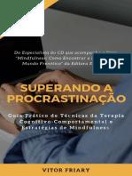 SUPERANDO A PROCRASTINAÇÃO - VITOR FRIARY.pdf