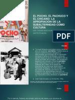 EL POCHO, EL PACHUCO Y EL CHICANO
